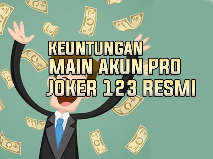 Situs Slot Joker123 Main Akun Pro Pasti Cuan Besar